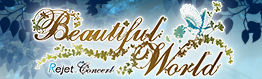 RejetConcert「Beautiful World」