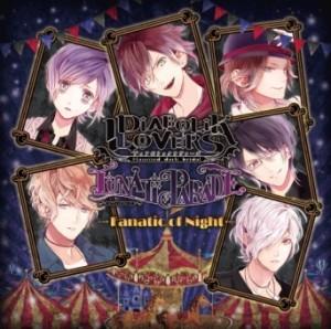 DIABOLIK LOVERS LUNATIC PARADE「Fanatic of Night」